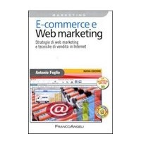 Strategie di web marketing e tecniche di vendita in internet